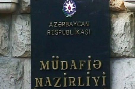 """""""Azərbaycan Ordusu mülki əhalini və infrastrukturu atəşə tutmur""""-MÜDAFİƏ NAZİRLİYİ"""